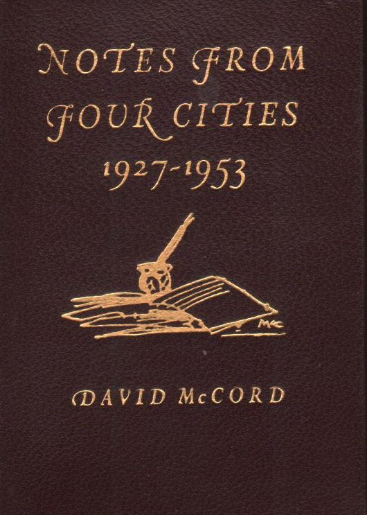 Notes From Four Cities: 1927-1953. David McCord.