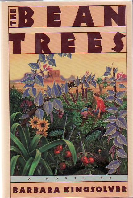 The Bean Trees. Barbara Kingsolver.