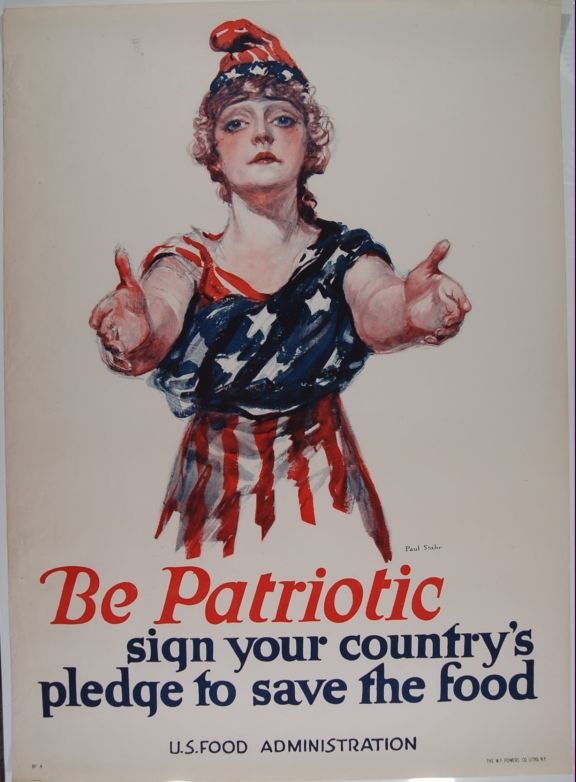 Be Patriotic Sign Your Country's Pledge To Save The Food (poster).; ca. 1918. World War I. Paul Stahr.