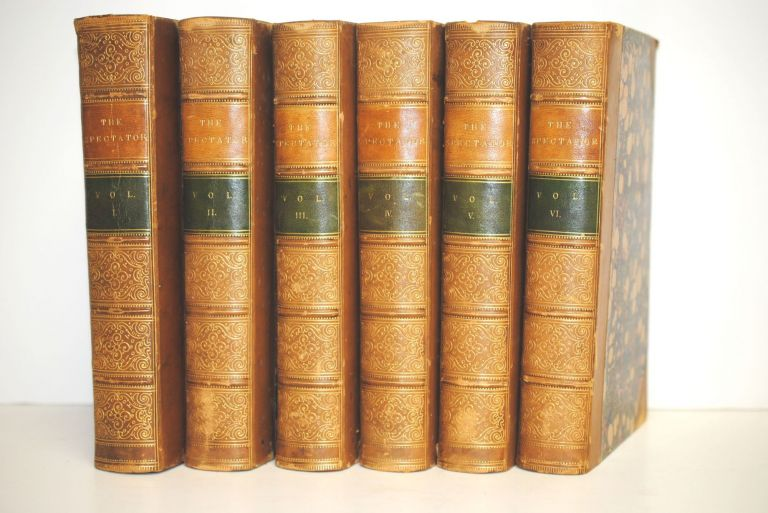 The Spectator; A New Edition, Carefully Revised, In Six Volumes; With Prefaces Historical And Biographical. Alexander Chalmers.