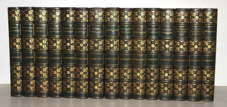 The Works Of John Burroughs In 15 Volumes. John Burroughs.