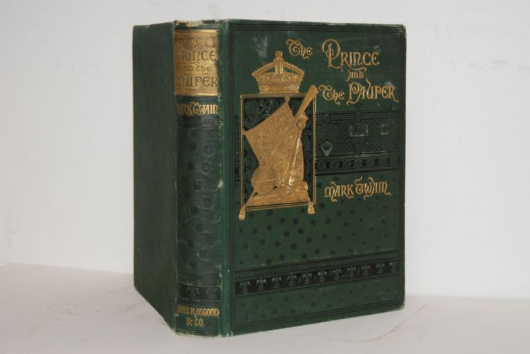 The Prince And The Pauper: A Tale For Young People Of All Ages. Samuel L. Clemens, Mark Twain.