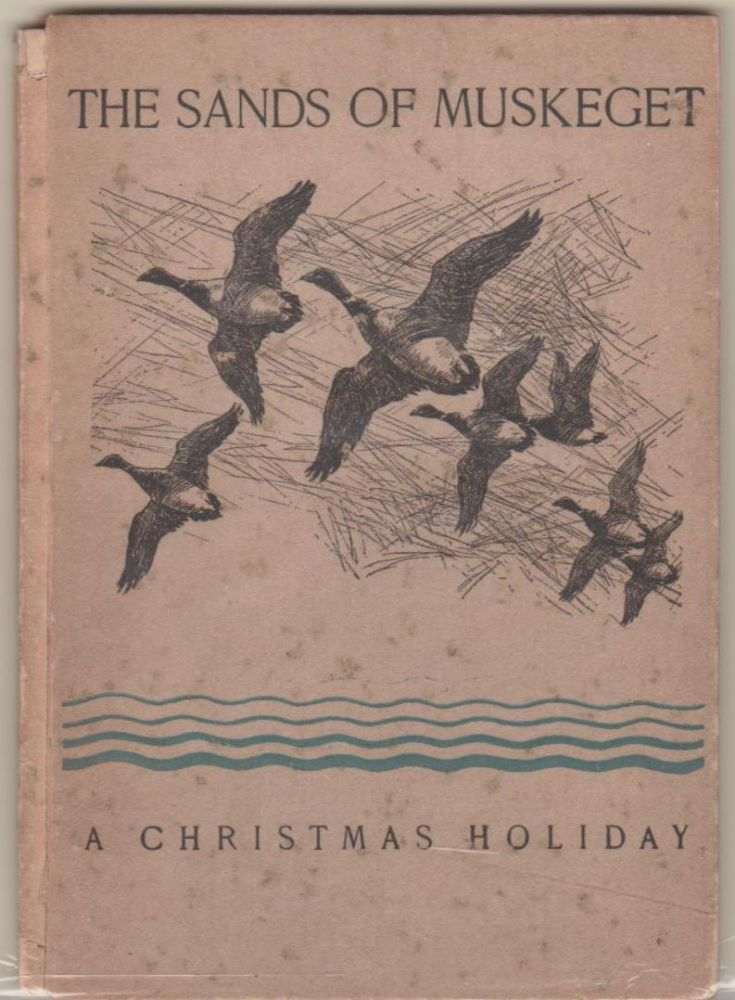The Sands of Muskeget: A Christmas Holiday. John C. Philips.