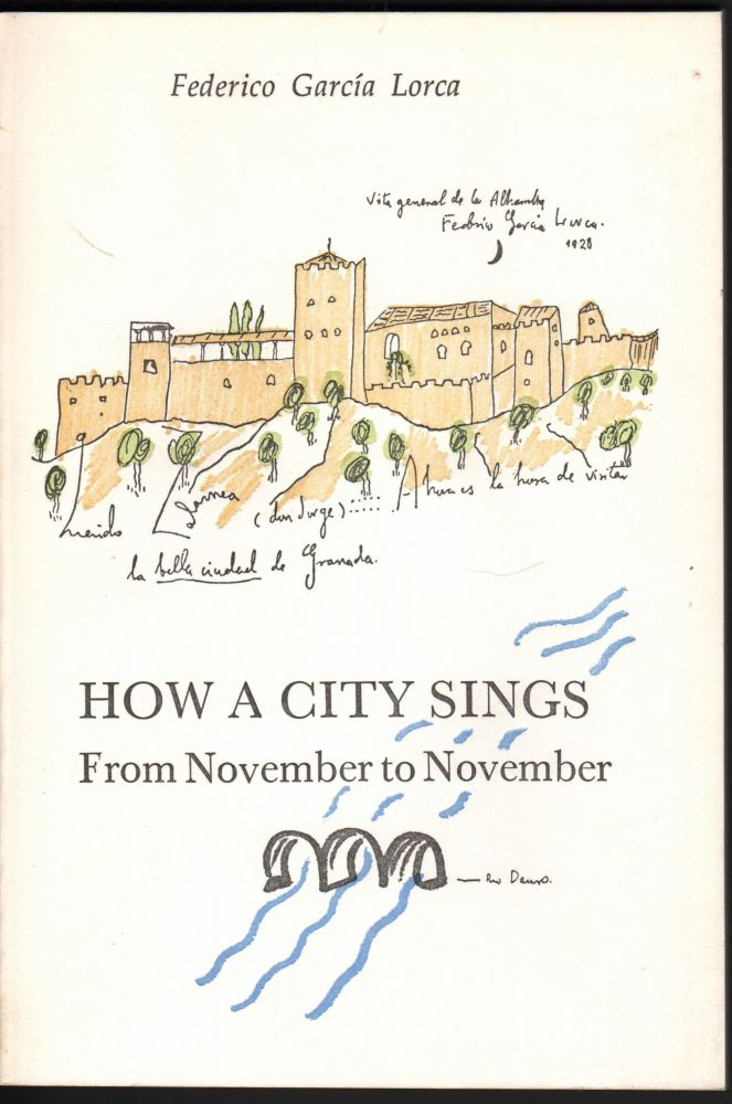 How a City Sings from November to November. Federico Garcia Lorca, Christopher Maurer.