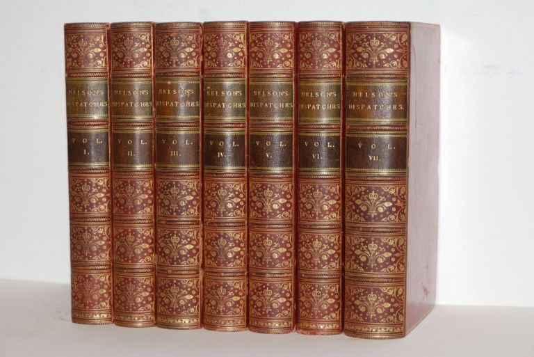 The Dispatches and Letters of Vice Admiral Lord Viscount Nelson. Seven volumes. Horatio Nelson.