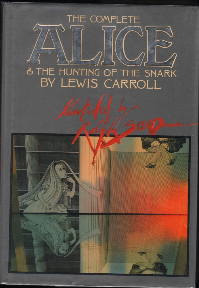The Complete Alice and the Hunting of the Snark. Lewis Carroll.