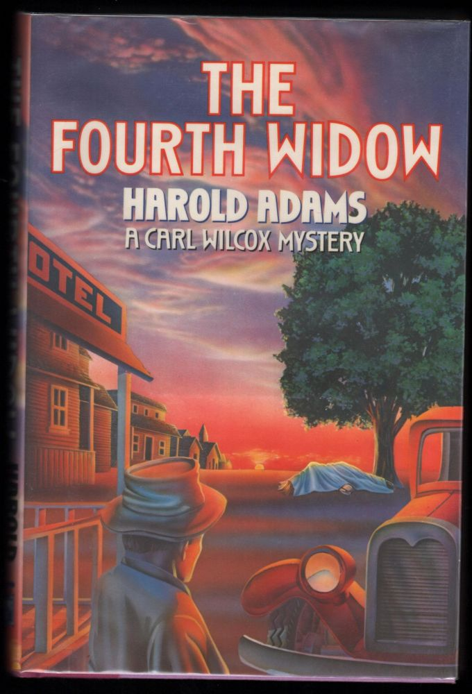 The Fourth Window; A Carl Wilcox Mystery. Harold Adams.