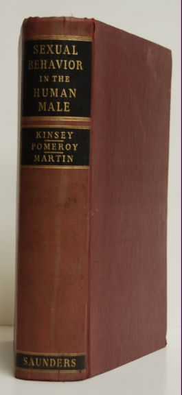 Sexual Behavior in the Human Male. Alfred C. Kinsey, Wardell B. Pomeroy, Clyde E. Martin.