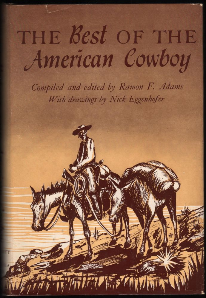 The Best of the American Cowboy. Ramon F. Adams.