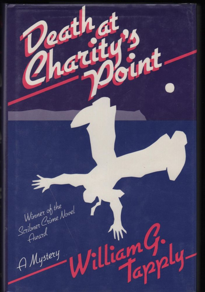 Death At Charity's Point; A Mystery. William G. Tapply.
