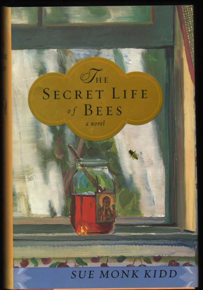 The Secret Life of Bees. Sue Monk Kidd.