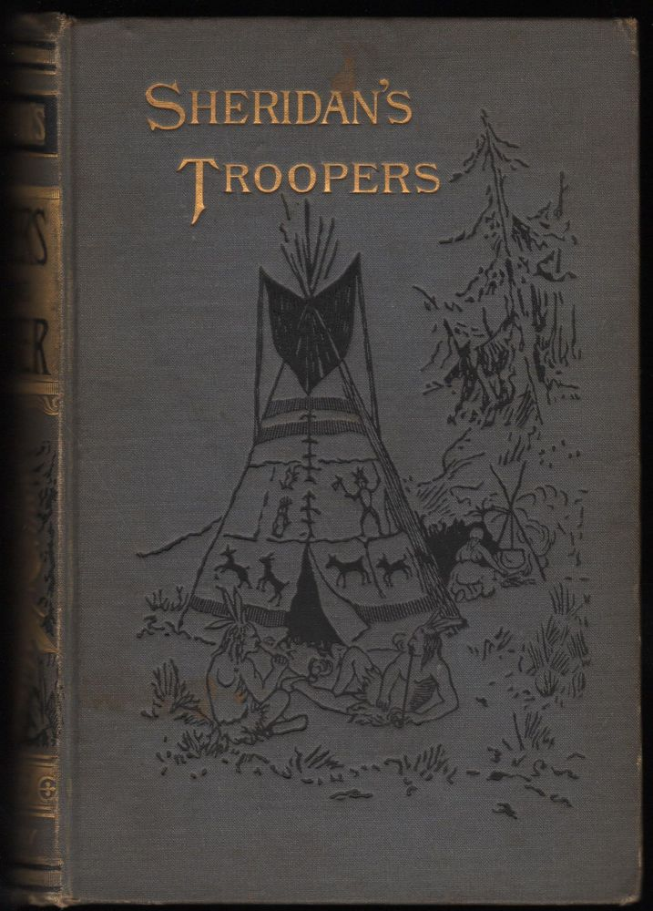 Sheridan's Troopers on the Borders: A Winter Campaign on the Plains. De B. Randolph Keim.