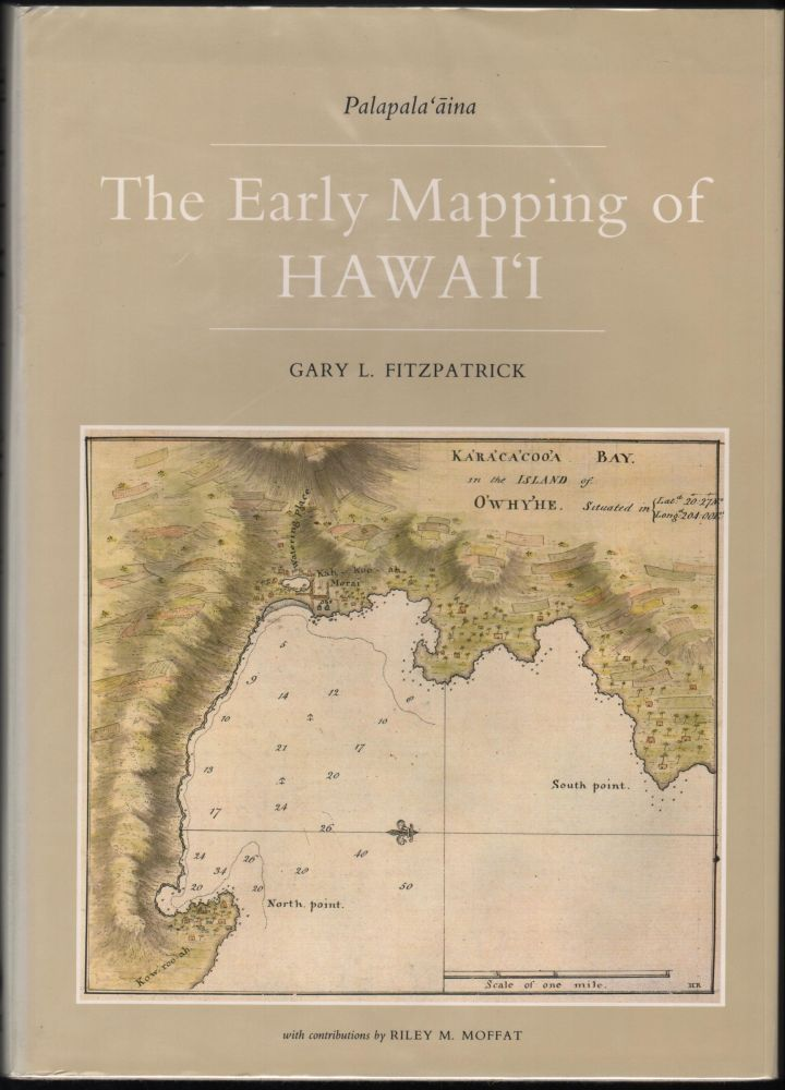 The Early Mapping of Hawai'i. Gary L. Fitzpatrick.