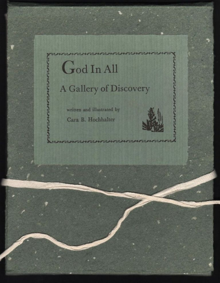 God in All; A Gallery of Discovery. Cara B. Hochalter.