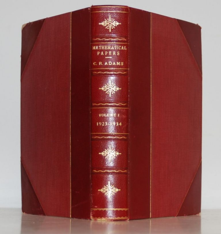 Mathematical Papers; Volume 1, 1923-1934. Clarence Raymond Adams.