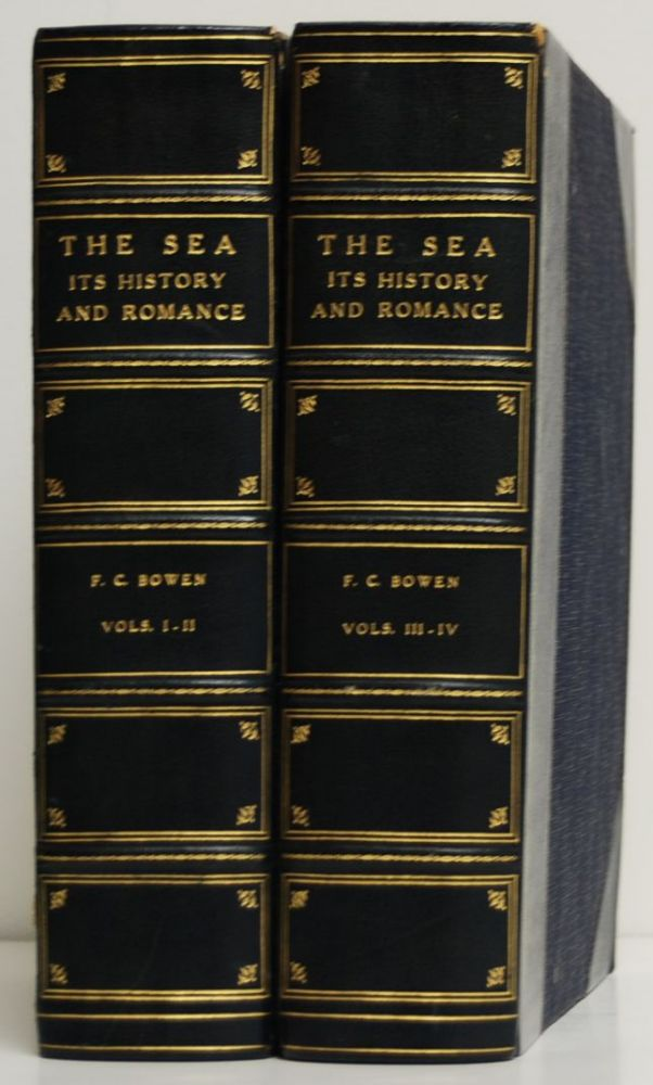 The Sea; Its History and Romance. 4 volumes in 2 bound from 16 parts. Frank C. Bowen.