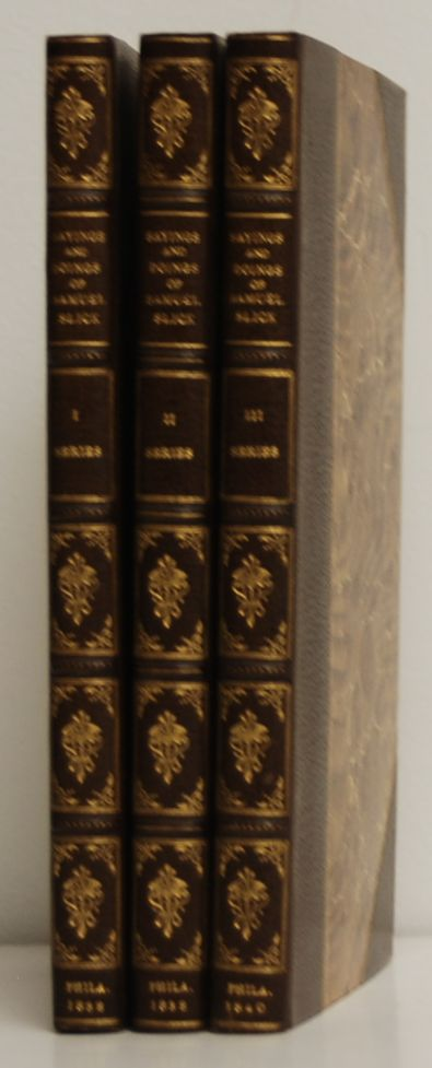 The Clockmaker; or, Sayings and Doings of Samuel Slick, of Slickville. 3 volumes. Thomas Chandler Halliburton.