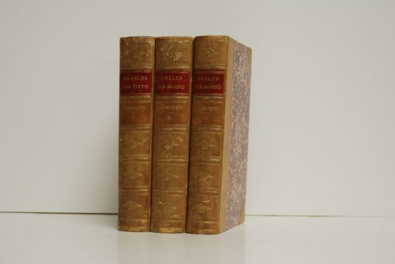 The History of the Emporer Charles the Fifth with An Account of the Emporer's Life After His Abdication, and History of the Reign of Philip the Second, King of Spain. 3 volumes. William Robertson, D. D., William H. Prescott.