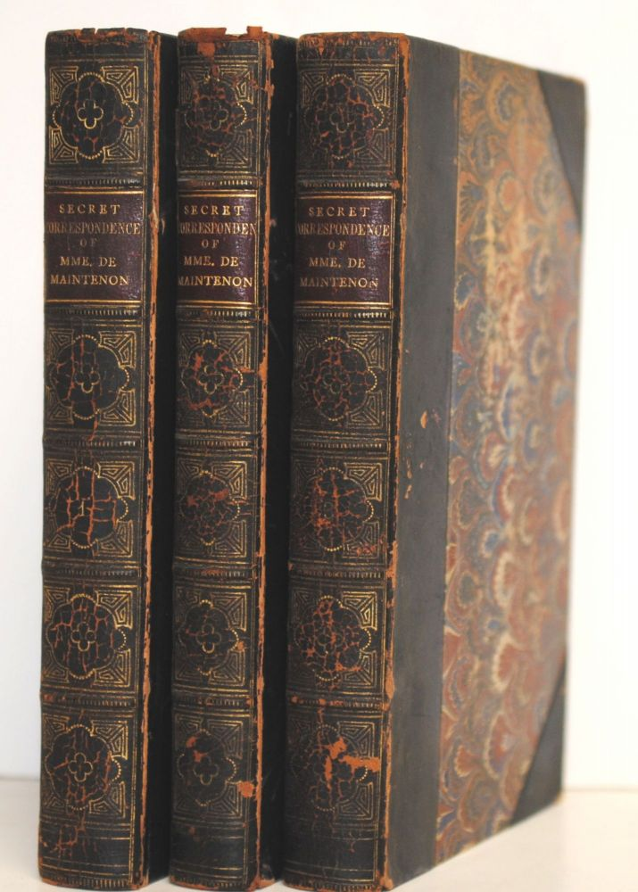 The Secret Correspondence of Madame de Maintenon with the Princess des Ursins; from the Original Manuscripts in the Possession of the Duke de Choiseul. 3 volumes