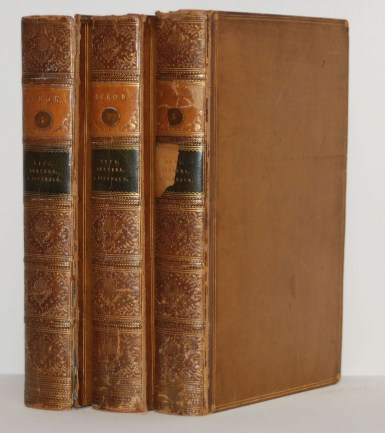 Letters & Jounals of Lord Byron: With Notices of His Life. Three Volumes. Thomas Moore.
