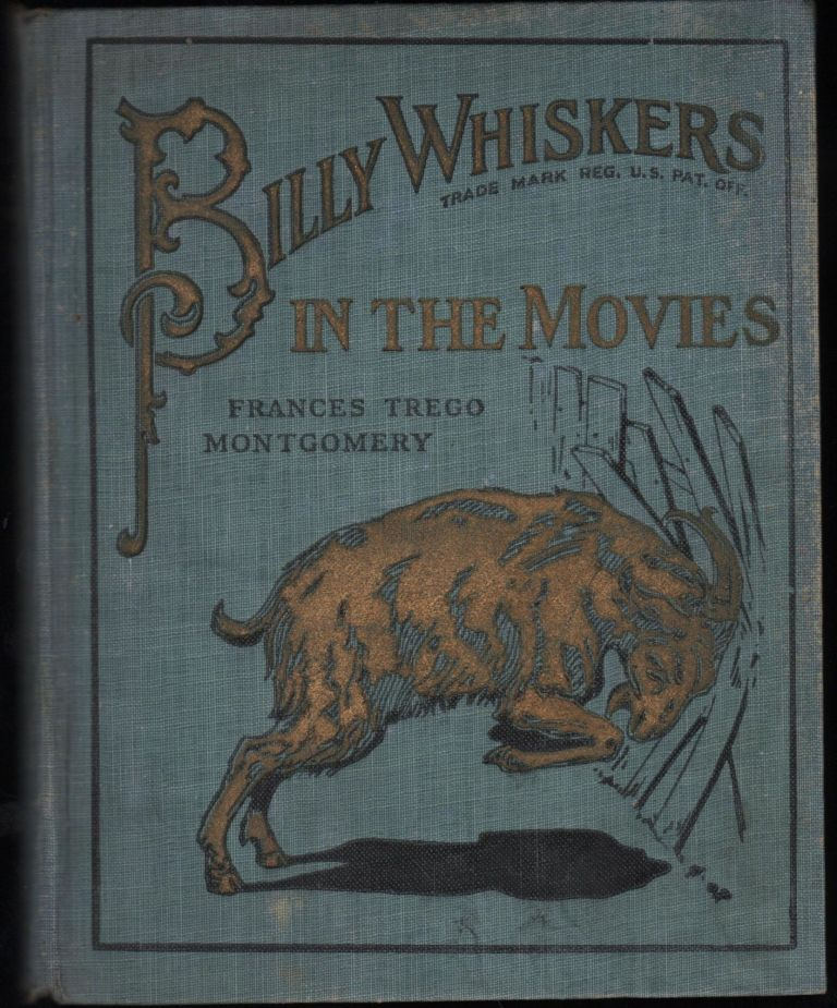 Billy Whiskers; In The Movies. Frances Trego Montgomery.