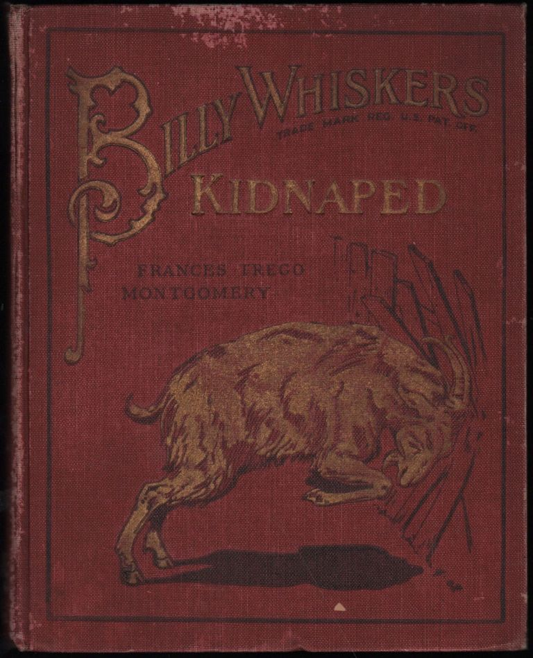 Billy Whiskers Kidnapped. Frances Trego Montgomery.
