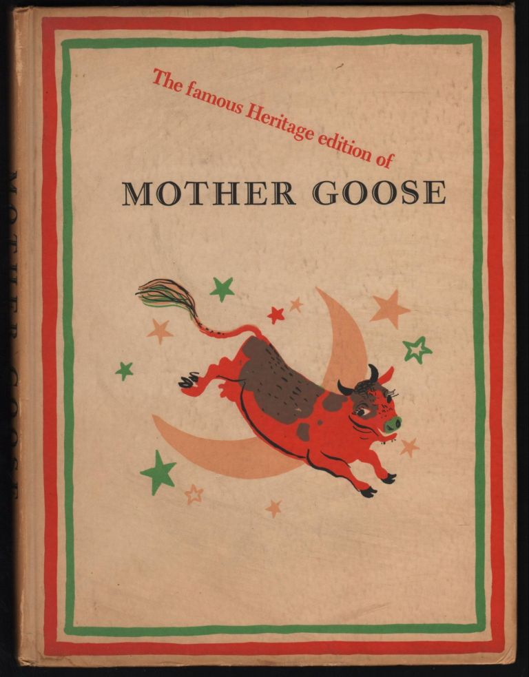 Mother Goose; A Comprehensive Collection of the Rhymes Made By William Rose Benet, arranged and illustrated by Roger Duvoisin. William Rose Benet.