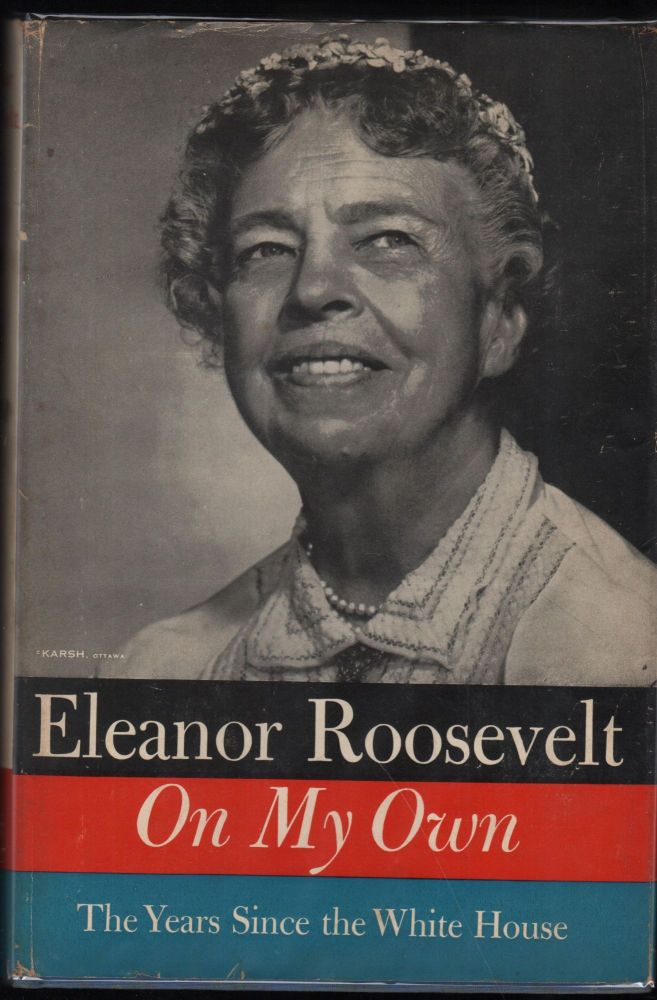 On My Own. Eleanor Roosevelt.