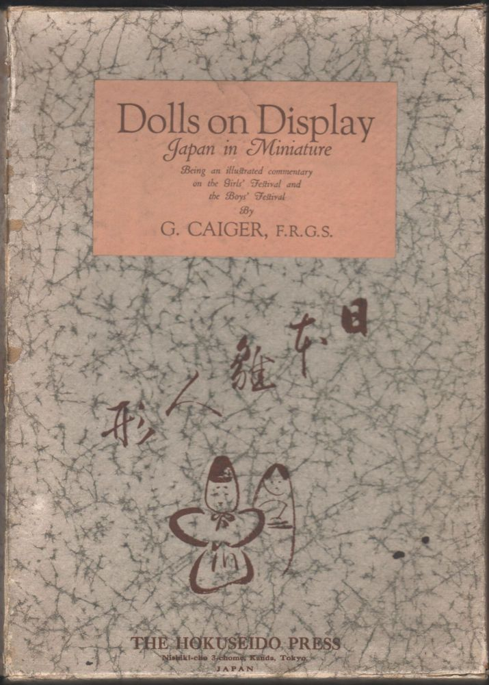 Dolls on Display; Japan in Miniature. G. Caiger.
