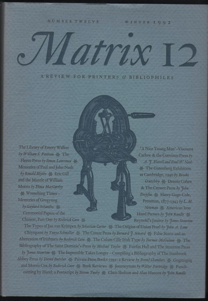 Matrix 12; A Review for Printers and Bibliophiles. John and Rosalind Randle.