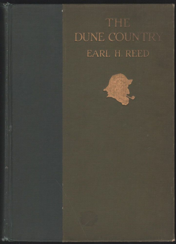 The Dune Country. Earl Reed.