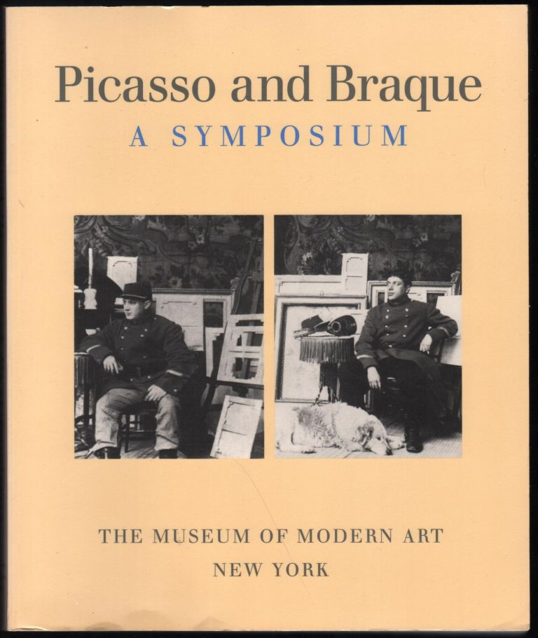 Picasso and Braque; A Symposium. Museum of Modern Art.