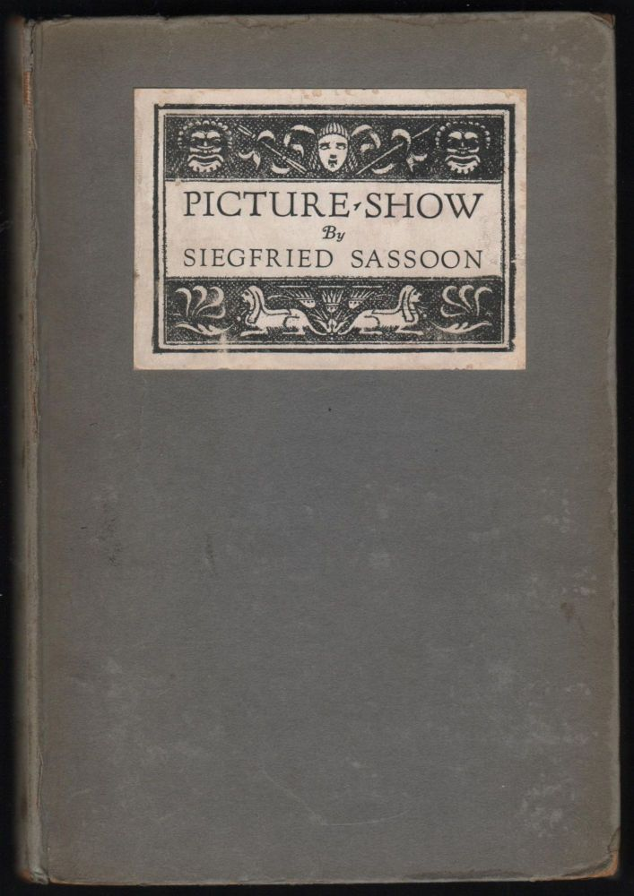 Picture Show. Siegfried Sassoon.