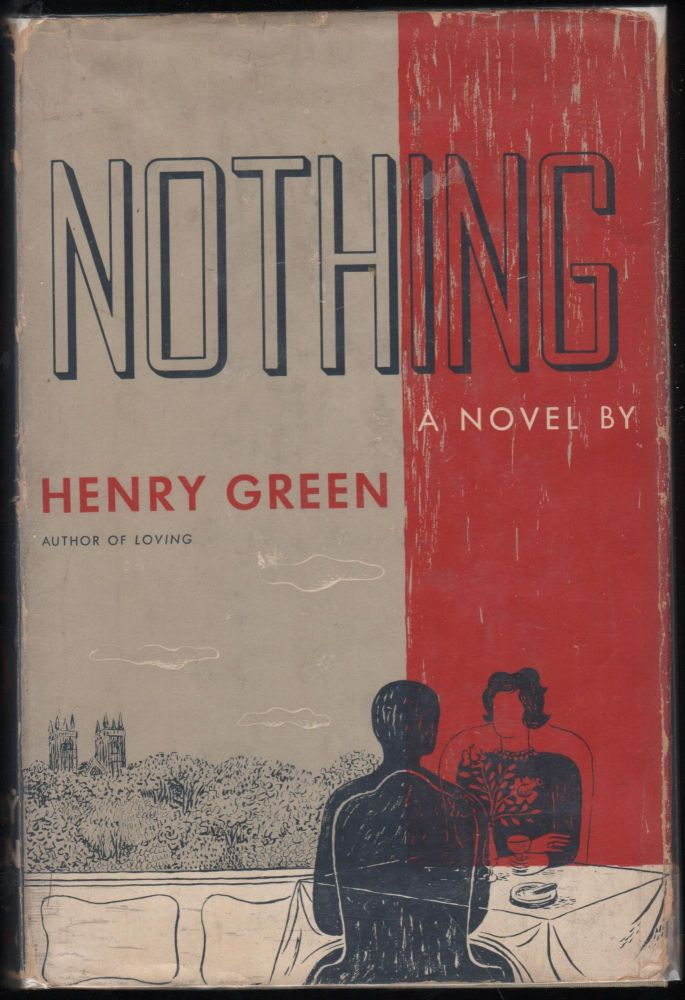 Nothing; A Novel. Henry Green.