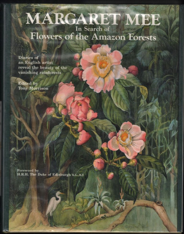 Margaret Mee: In Search of Flowers of the Amazon Forests; Diaries of an Eglish Artist reveal the beauty of the vanishing rainforest. Margaret Mee.