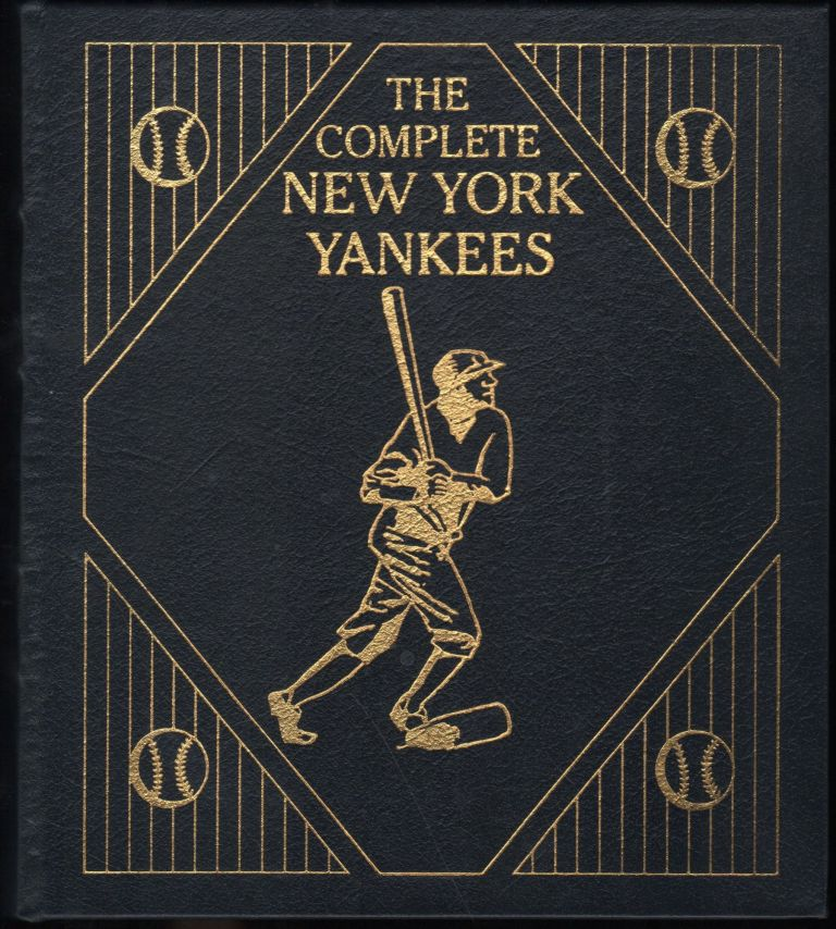 The Complete New York Yankees; The Total Encyclopedia of the Team. Derek Gentile.
