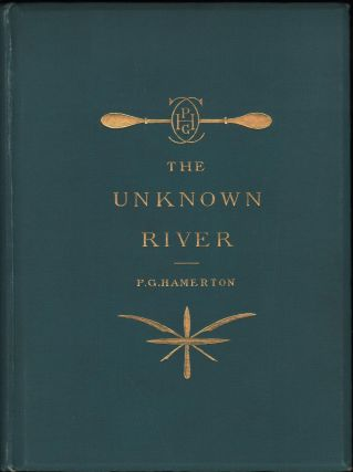 The Unknown River. Philip Gilbert Hamerton.