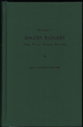Genesis; Rogers Rangers; The First Green Berets;the Corps & The Revivals April 6, 1758-december...