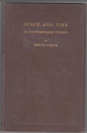 Space And Time In Contemporary Physics; An Introduction To The Theory Of Relativity And...