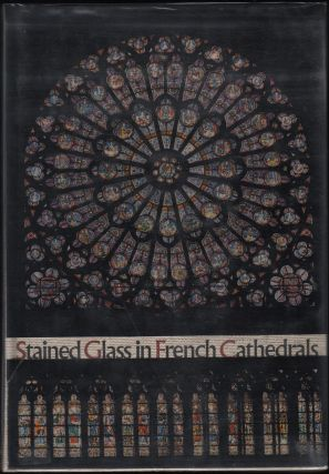 Stained Glass In French Cathedrals. Elisabeth von Witzleben