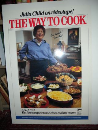 The Way To Cook ; Julia Child On Videotape (poster)