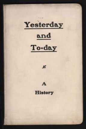 Yesterday and To=Day; A History. Chicago, Northwestern Railway