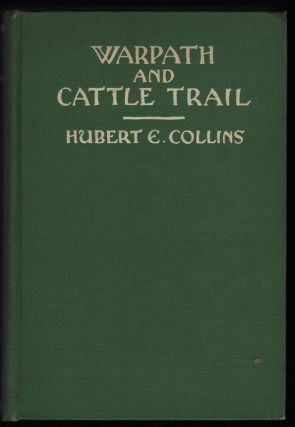 Warpath & Cattle Trail. Hubert E. Collins
