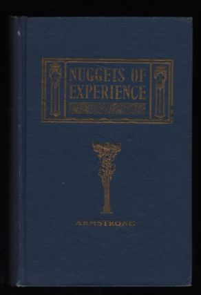 Nuggets of Experience; Narratives of the Sixties and Other Days, With Graphic Descriptions of...