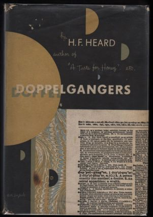 Doppelgangers; An episode of the fourth, the psychological, revolution, 1997. H. F. Heard