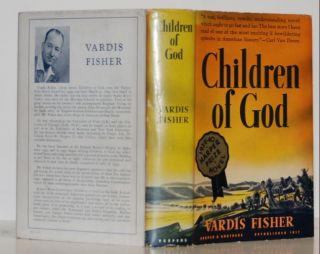 Children of God; An American Epic. Vardis Fisher.