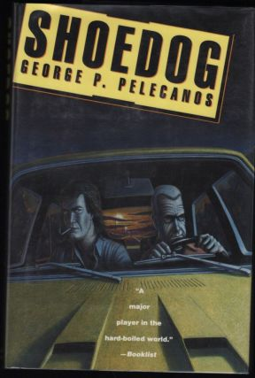 Shoedog. George P. Pelecanos