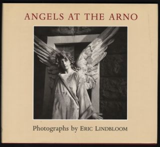Angels at the Arno; Phototgraphs by Eric Lindbloom. Eric Lindbloom