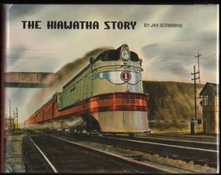 The Hiawatha Story. Jim Scribbins