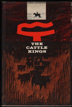 The Cattle Kings. Lewis Atherton